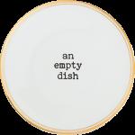 PIATTO AN EMPTY DISH