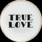 PIATTO TRUE LOVE Ø 17 CM