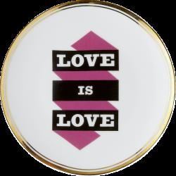 PIATTO LOVE IS LOVE Ø 17 CM